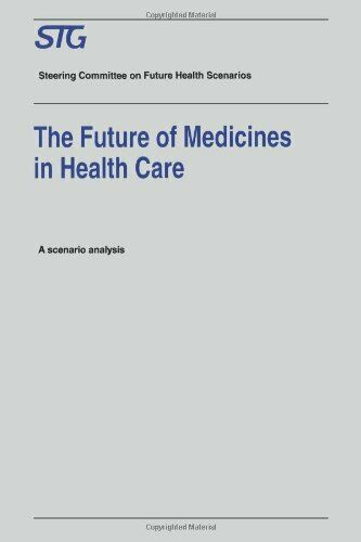 The Future of Medicines in Health Care : Scenar, Dukes, M.N.G.,,
