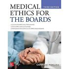 Medical Ethics for the Boards, Third Edition by Conrad Fischer (Paperback, 2015)