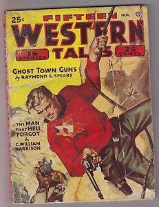 Fifteen-Western-Tales-Nov-1945-Pulp-Raymond-S-Spear-Art-Lawson-Giles-A-Lutz