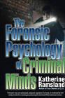 The Forensic Psychology of Criminal Minds by Katherine Ramsland (Paperback, 2010)