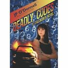 Deadly Codes JP O'donnell Crime Mystery iUniverse Hardback 9780595504763
