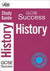 Letts GCSE Success: History: Study Guide by Letts Educational (Paperback, 2009)