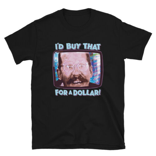 T-Shirt I/'d Buy That for A Dollar for Fans of Robocop The Movie Sci-fi Funny