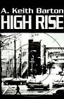 High Rise by A Keith Barton (Paperback / softback, 2001)