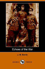 Echoes of the War (Dodo Press) by James Matthew Barrie (Paperback / softback, 2006)