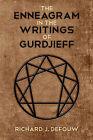 The Enneagram in the Writings of Gurdjieff by Richard J Defouw (Paperback / softback, 2011)