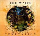 Temptation [Digipak] by The Waifs (CD, Apr-2011, Jarrah)