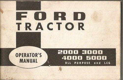 Ford 2000 3000 4000 5000 Tractor Operator/'s Manual