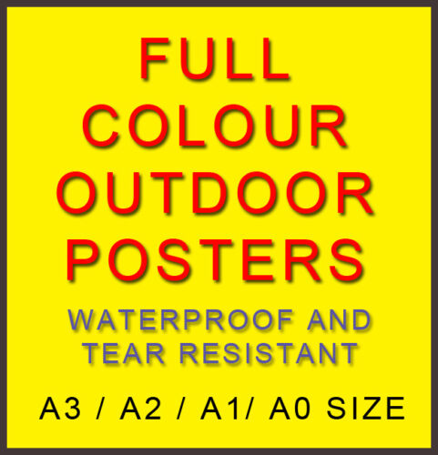 Colour Waterproof Poster Printing 4 Outdoors-Pavement Signs-A Boards-A3,A2,A1,A0