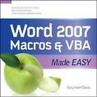 Word 2007 Macros and VBA Made Easy by Guy Hart-Davis (Paperback, 2009)
