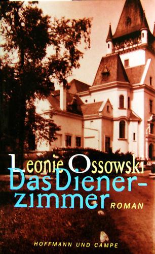 Das Dienerzimmer von Leonie Ossowski (1998) ungelesen