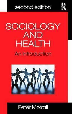 Sociology and Health: An Introduction for Health Practitioners-ExLibrary