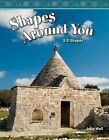 Shapes Around You: 3-D Shapes by Julia Wall (Paperback / softback, 2008)