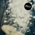 Wild Nights 5414939920431 by Pins Vinyl Album
