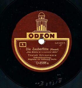 """78rpm TRAIAN GROSAVESCU sings Die ZAUBERFLÖTE & CARMEN - 12"""" Odeon Berlin 1924"""