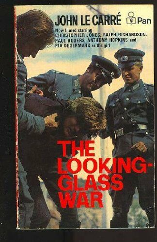 The Looking Glass War By John Le Carre. 9780330202107