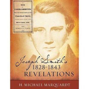 Joseph-Smith-039-s-1828-1843-Revelations-Paperback-by-Marquardt-H-Michael-Bran