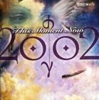 This Moment Now 2002 Audio CD