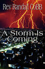 A Storm Is Coming by Rev Randall Cobb (Paperback / softback, 2010)