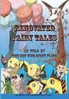 Renovated Fairy Tales: As Told by the Boy Who Drew Flies by Albert Lorenz (Paperback / softback, 2011)