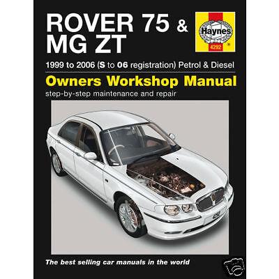 Haynes Manual Rover 75 MG ZT Petrol Diesel 1999-2006 (4292) NEW