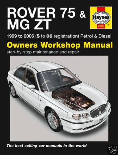 NEW 4292 Haynes Manual Rover 75 MG ZT Petrol Diesel 1999-2006