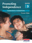 S/NVQ Level 3 Promoting Independence: Candidate Handbook by Yvonne Nolan (Paperback, 2003)