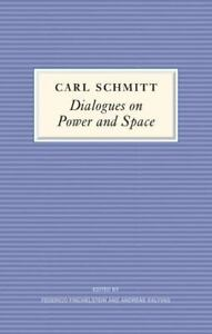 Schmitt-Dialogues-on-Power-and-Space-UK-IMPORT-BOOK-NEW
