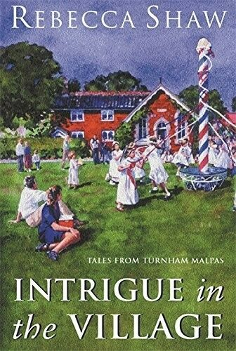 1 of 1 - Very Good, Intrigue In The Village, Shaw, Rebecca, Book