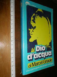 LIBRO-Marcel-Griaule-DIO-D-039-ACQUA-cosmogonia-pensiero-selvaggio-Tascabili-Bompia