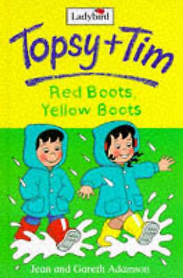 """AS NEW"" Red Boots, Yellow Boots (Ladybird Topsy & Tim Storybooks), Adamson, Gar"