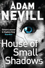 House of Small Shadows by Adam Nevill (Paperback, 2013)