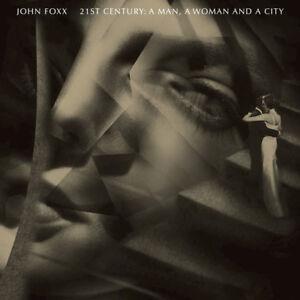 JOHN-FOXX-21st-Century-A-Man-A-Woman-And-A-City-2016-17-track-CD-album-NEW