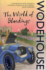The World of Blandings: (Blandings Castle) by P. G. Wodehouse (Paperback, 2008)
