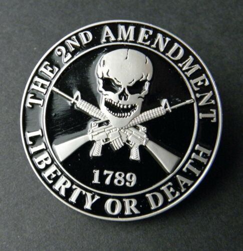 2nd Amendment 1789 Liberty or Death Skull Crossed Rifles Hat Pin Badge 1.5 inch