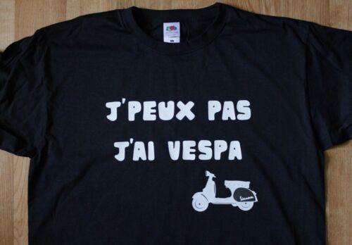 """T-shirt VESPA /""""J/'peux pas J/'ai Vespa/"""""""