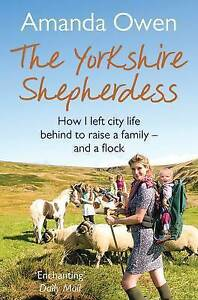 The Yorkshire Shepherdess by Amanda Owen (Paperback, 2015)