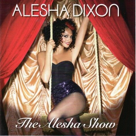 Alesha Dixon - The Alesha show - CD -
