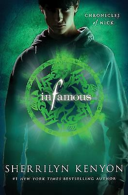 The Chronicles of Nick: Infamous by Sherrilyn Kenyon (2012, Hardcover)