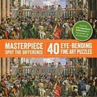 Masterpiece Spot the Difference: 40 Eye-Bending Fine Art Puzzles by Octopus Publishing Group (Paperback, 2016)