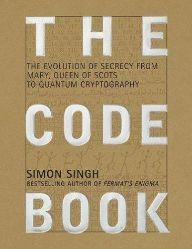 1 of 1 - The Code Book: The Evolution of Secrecy from Mary, Queen of Scots to Quantum Cry