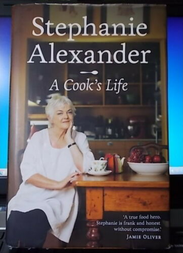1 of 1 - 🔴REDUCED🔽   A Cook's Life by Stephanie Alexander (H/B, 2012) - Restaurant