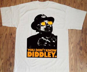 Bo Diddley You Dont Know DIDDLEY  Short Sleeve Bo Diddley Rare T-Shirt