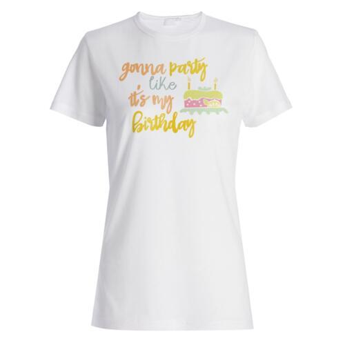 Gonna Party Like Its My Birthday Ladies T-shirt//Tank Top j852f