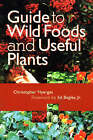 Guide to Wild Flowers and Useful Plants by Christopher Nyerges (Paperback, 1999)