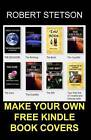 Make Your Own Free Kindle Book Covers by Robert Stetson (Paperback / softback, 2013)