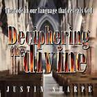 Deciphering the Divine by Justin Sharpe (Paperback / softback, 2011)