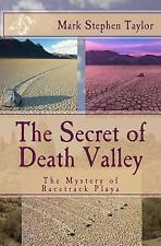Florea and Holland Mystery: The Secret of Death Valley : The Mystery of...