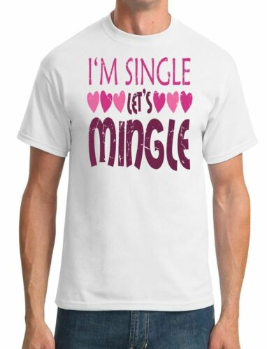 Funny Mens T-Shirt Im Single Lets Mingle Heart