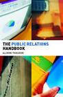 Public Relations Handbook by Alison Theaker (Paperback, 2001)